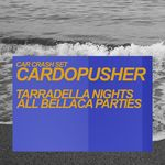 Tarradella Nights/All Bellaca Parties