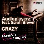 AUDIOPLAYERZ feat SARAH BROWN - Crazy (Control-S 2-Step mix) (Front Cover)
