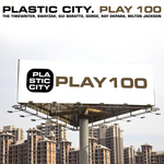 Plastic City Play100