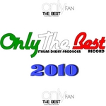 Only The Best Italian Deejay Producer 2010 (unmixed tracks)
