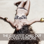 The Greatest Chill Out (cover versions)