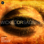 Wicked Or Sadness EP