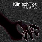 Klinisch Tot (Classic Edition)