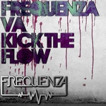 Frequenza VA: Kick The Flow