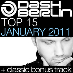 Dash Berlin Top 15 January 2011 (+ Classic Bonus Track)