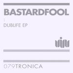 Dublife EP