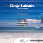 Siente Balearic (The remixes)