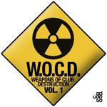 WOCD Weapons Of Club Destruction Vol 1