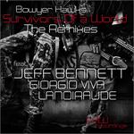 Survivors Of A World (remixes)