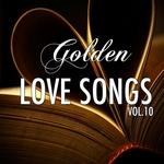 Golden Lovesongs: Vol 10 (Heartbreaker)