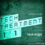 Tech Treatment 11: Block Dodger