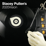 Stacey Pullen's 2020Vision (unmixed tracks)