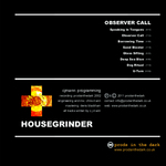 HOUSE GRINDER - Observer Call (Back Cover)
