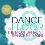 The Dance Floor: Vol 8 (unmixed tracks)