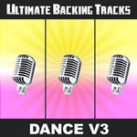 Ultimate Backing Tracks: Dance (Vol 3)
