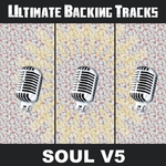 Ultimate Backing Tracks: Soul V5