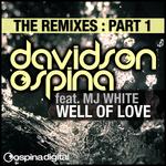 Well Of Love (remixes Part 1)