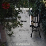 BRIAN X - Just Invisible EP (Front Cover)