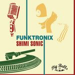 SHIMI SONIC - Funktronix (Front Cover)