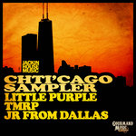 JR FROM DALLAS/LITTLE PURPLE/TMRP - Chti'cago Sampler (Front Cover)