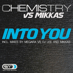 CHEMISTRY vs MIKKAS - Into You (Front Cover)
