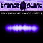 Tranceplant: Progressive Trance Seed 8