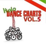 Italo Dance Charts Vol 05