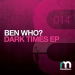 Dark Times EP