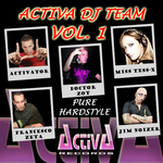 Activa DJ Team Vol 1 (Pure Hardstyle)