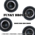 Boom Boo Boo Boom (Funky Music For Funky People)