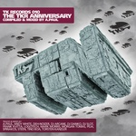 TEN: The TKR Anniversary (Incl Special DJ mix by A Paul)