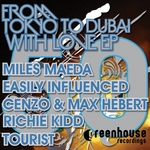 From Tokyo To Dubai With Love