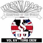 Heavy Bass Champions Of The World Vol XIV
