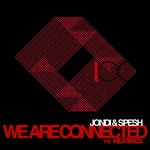 JONDI/SPESH - We Are Connected (The remixes) (Front Cover)