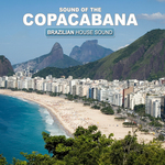 Sound Of The Copacabana (Brazilian House Sound)