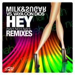 Hey (Nah Neh Nah) (remixes)