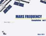Mars Frequency Compilation Vol 1
