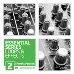 Essential Series Vol 2: Loops & Effects