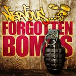 Nervous Forgotten Bombs