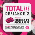 Total Defiance 2 (mixed by Rock N Roller)