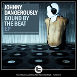 Bound By The Beat EP
