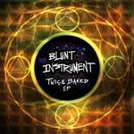 Twice Baked EP