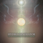 HYDRO GENERATOR - Synchronicity Of Sunrise (Front Cover)