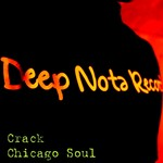 CRACK - Chicago Soul (Front Cover)