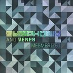 SYMPHONIX/VENES - Mesmerized (Front Cover)