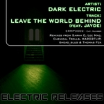 DARK ELECTRIC feat JAYDE - Leave The World Behind (Front Cover)