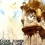 Clock Tower Volume One