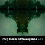 Deep House Extravaganza Vol 6