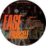 Ease Yourself EP