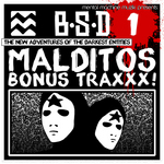 Malditos Bonus Traxxx! EP 1